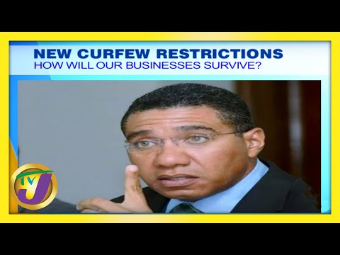 New Curfew Restrictions How Will Our Businesses Survive   TVJ Smile Jamaica
