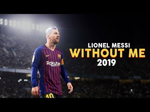 Lionel Messi | Without Me - Halsey | Skills & Goals | 2019 | HD