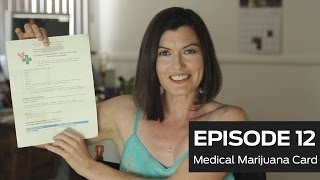 Medical Marijuana Card (Ep 12)