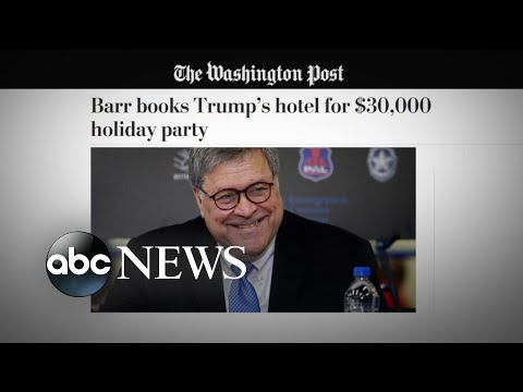 Attorney General Bill Barr reportedly spends $30K on Trump hotel holiday party l ABC News