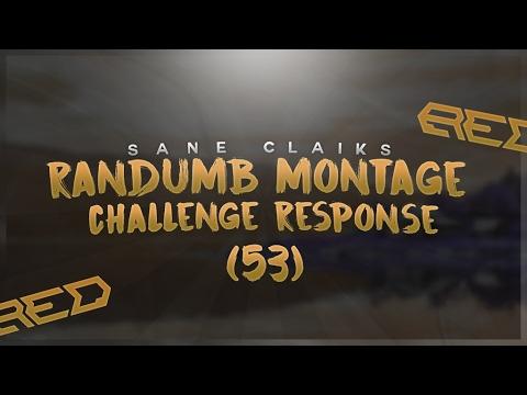 Sane Claik- Red Randumb's Montage Challenge Response [53] - Sane Claik- Red Randumb's Montage Challenge Response [53]