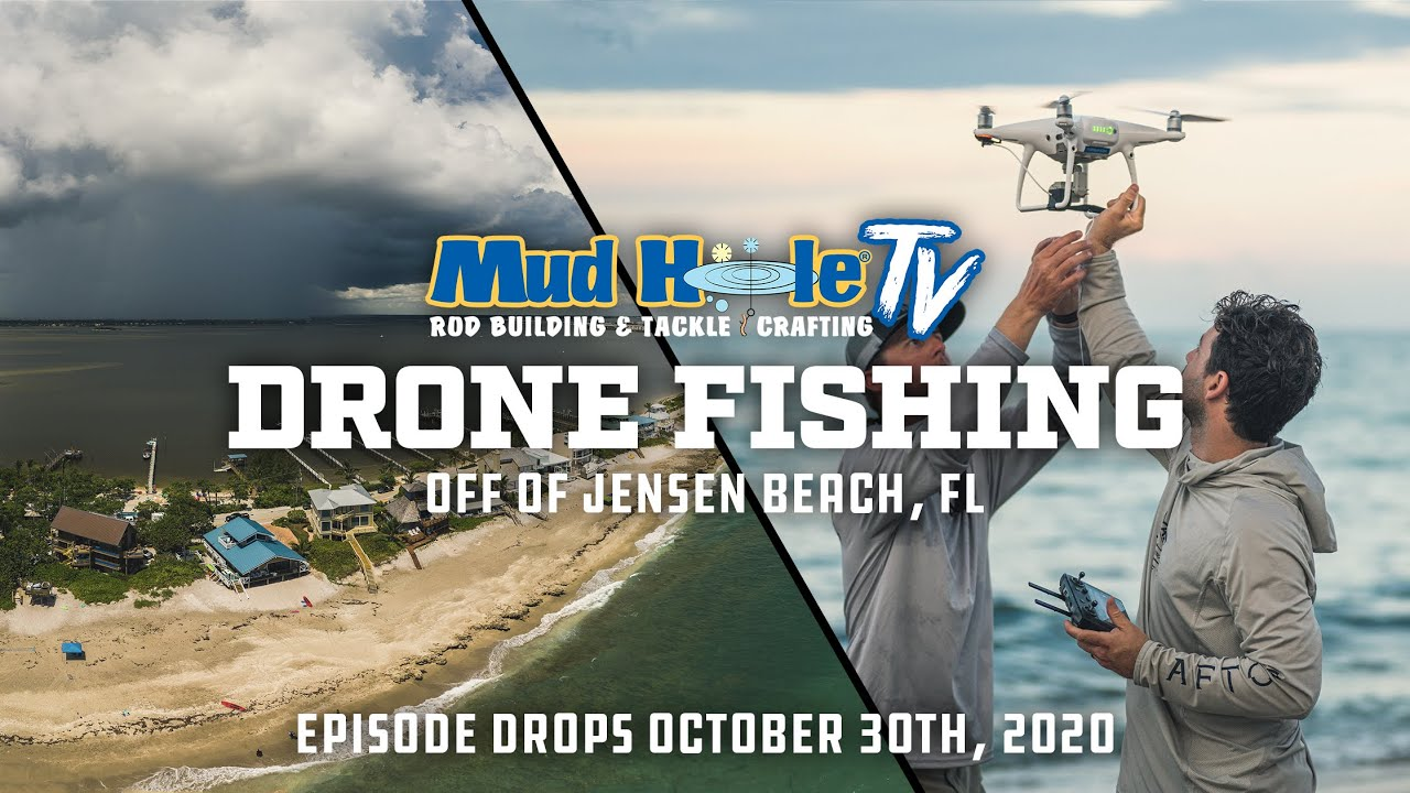 MUD HOLE TV RETURNS Friday Oct. 30! | DRONE FISHING with CUSTOM BUILT RODS for BIG SHARKS