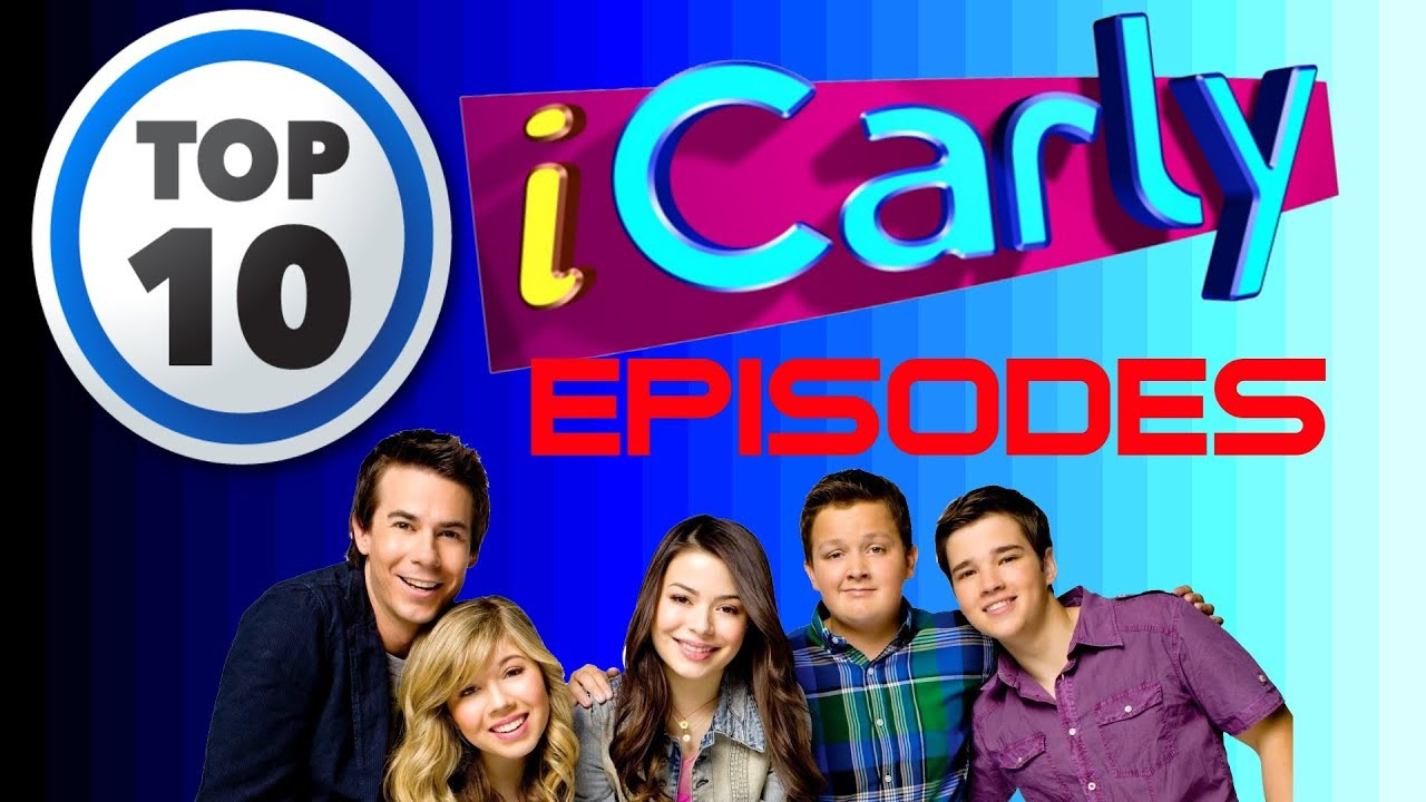 Best icarly episodes