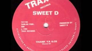Sweet D Thank ya