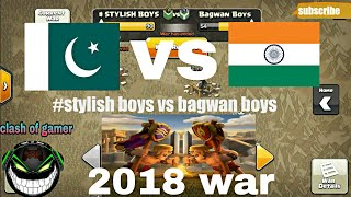PAKISTAN vs INDIA war clash of clans 2018 war by (clash of gamer )