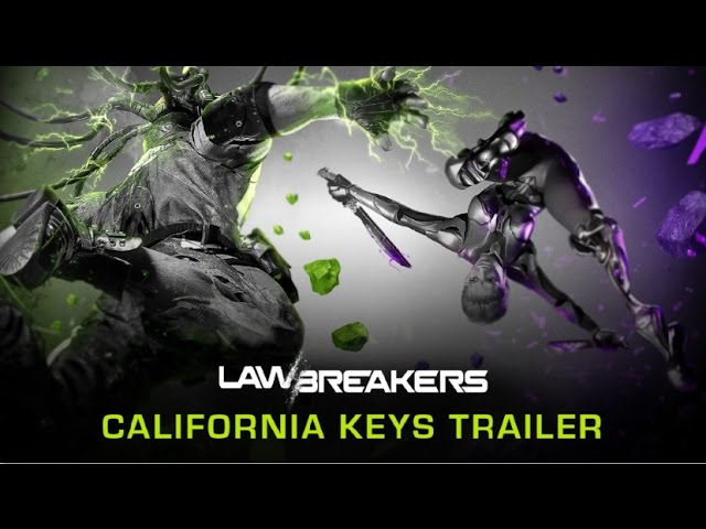"LawBreakers ""California Keys""  E3 2016 Trailer [Official]"