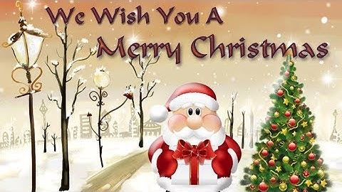 Download We Wish You A Merry Christmas Mp3 Free And Mp4