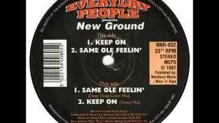 Everyday People - Keep On