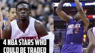 4 NBA STARS Who Could Be TRADED!