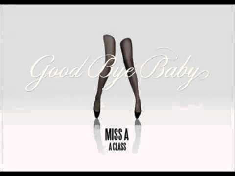 Miss A - Good Bye Baby [Silver Mix] (DL link)