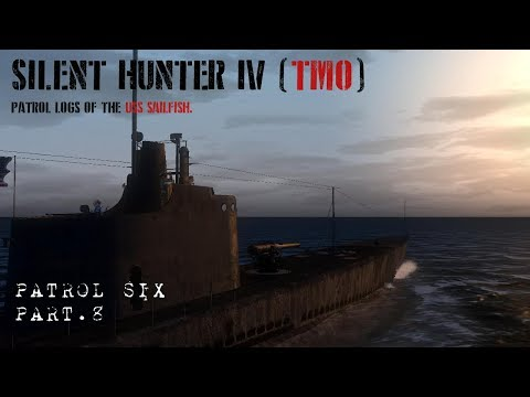Let's Play Silent Hunter 4 (TMO) Patrol 6 Pt.8 - Becoming the Hunted.