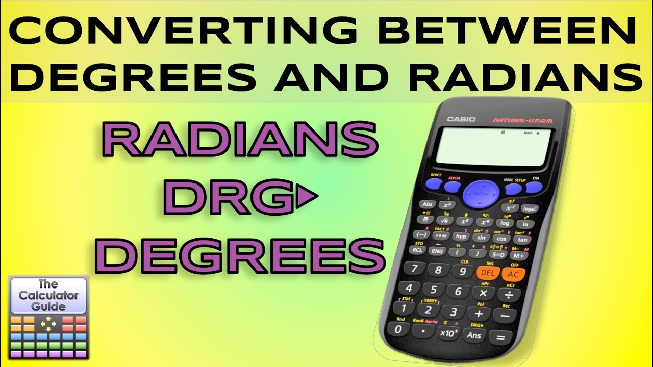 Degrees Convert Degrees To Radians