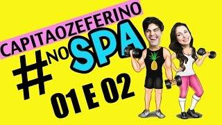 Primeira vez no SPA - Ep. 01 #capitaozeferinonospa