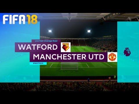 FIFA 18 - Watford vs. Manchester United @ Vicarage Road
