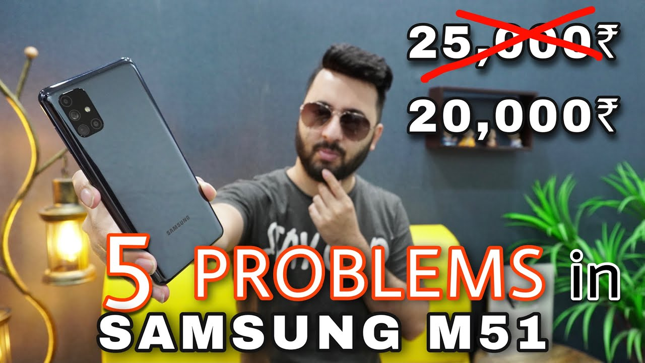 Samsung M51 At 20 000 Full Review With Pros Cons Samsung Galaxy M51 Review After 20 Days Youtube