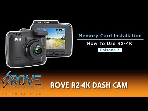 3 - Memory Card, How To Insert, Format And Choosing The Correct Card For ROVE R2 4K Dash Cam