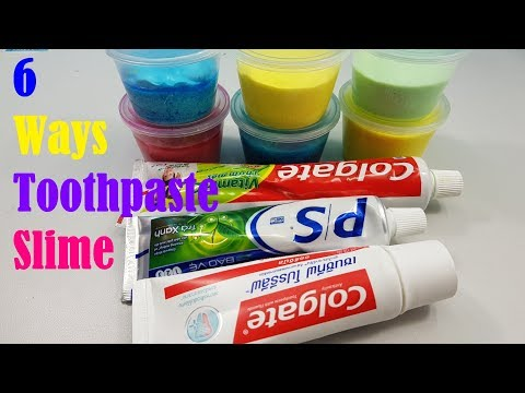 MUST TRY!! 6 Ways Toothpaste Slime, DIY 6 Ways No Glue Toothpaste Slime, No Borax