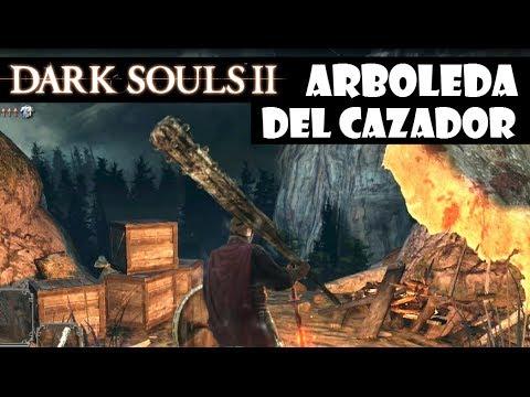 Dark Souls 2 guia: ARBOLEDA DEL CAZADOR || Gameplay, trucos y secretos || Episodio 27