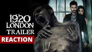 1920 London (2016) Official Trailer Reaction and Review