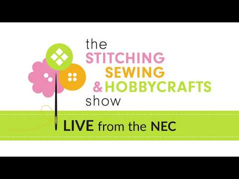 The Stitching, Sewing & Hobbycrafts Show - NEC 2nd - 5th Novemeber