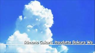 Download Mp3 Ikimono Gakari - Itsudatte Bokura Wa  With Lyrics