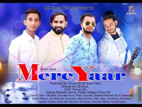 mere-yaar-|-cover-by-gb-boss-films-|-latest-punjabi-songs-2019
