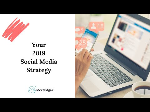Social Media Trends for your 2019 Social Media Strategy