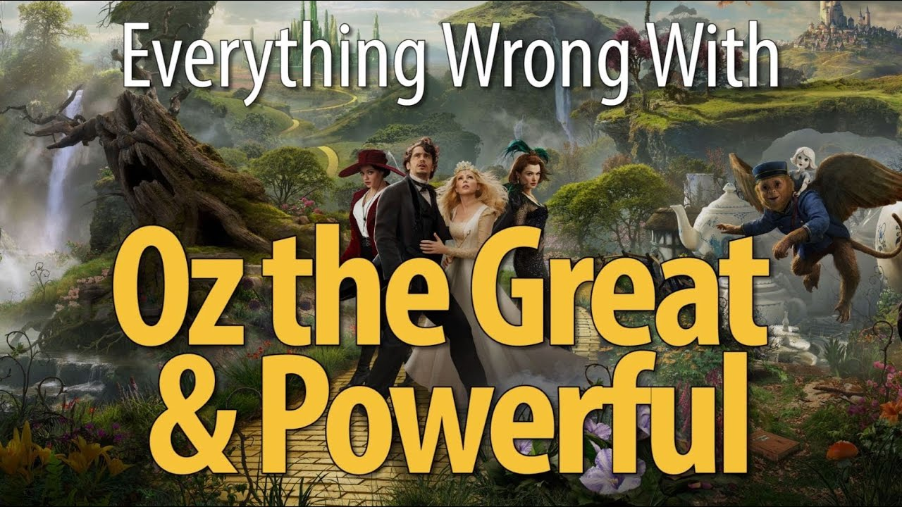 Download Everything Wrong With Oz The Great And Powerful
