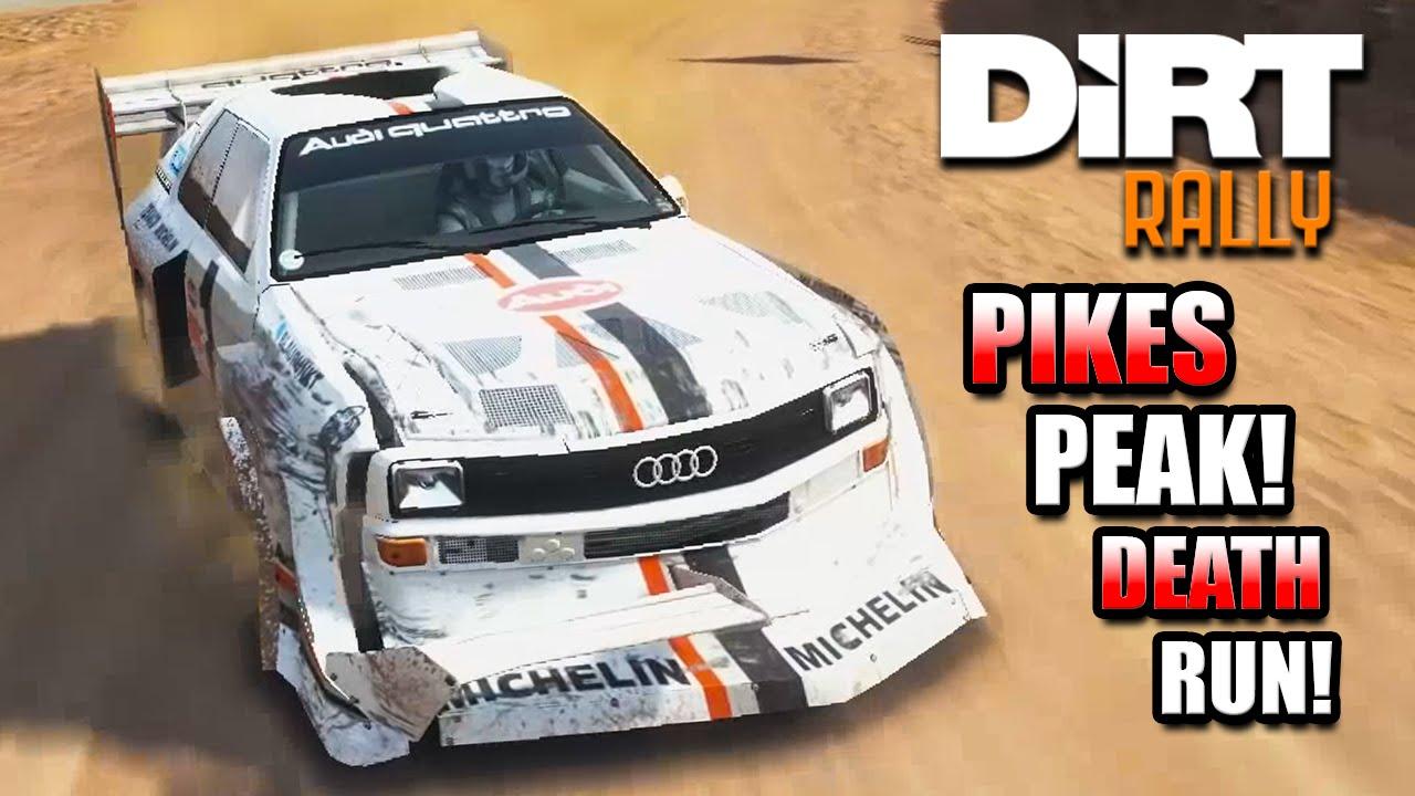 Dirt Rally PIKES PEAK DEATH RUN Audi Quattro S1  YouTube