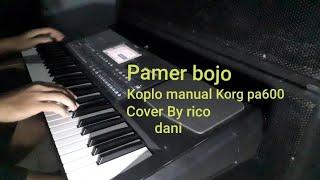 Pamer bojo || koplo korg pa600 cover by Rico dani