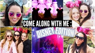Come Along With Me : Disney Edition! ♡