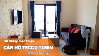 256 FURNITURE | Thi Công Thực Tế Căn Hộ TECCO TOWN - Bình Tân | 0908 758 256