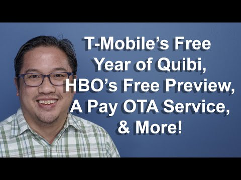 CCT - T-Mobile Offers A Year Of Quibi, HBO's Big Free Preview, A Pay OTA Service, & More!