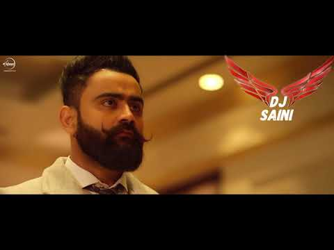 PEG DI WASHNA AMRIT MAAN (DHOL REMIX) BY DJ SAINI ( LATEST PUNJABI SONGS ) 2018