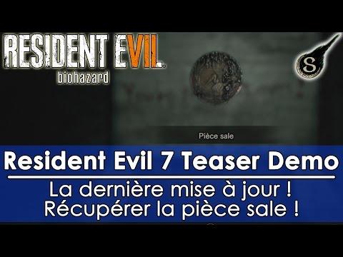 [FR]Resident Evil 7 Demo - Comment récupérer la pièce sale! On en parle aussi!