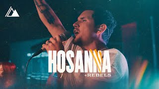 Rebels/Hosanna | Influence Music & Michael Ketterer | Live at Influence Church