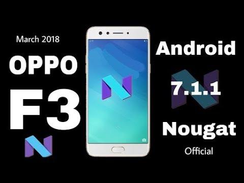 oppo f3 nougat update 7 1 by salah mohamed
