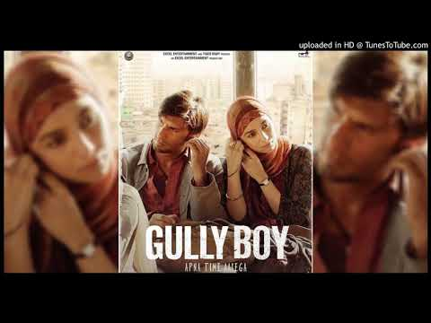 Gully Boy - Sher Aaya Sher
