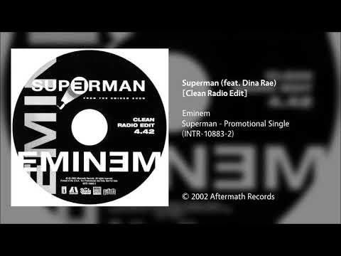 Eminem - Superman (feat. Dina Rae) [Clean Radio Edit]