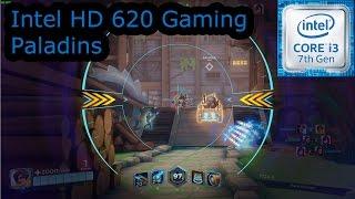 intel hd 620 gaming paladins i3 7100u i5 7200u i7 7500u kaby lake