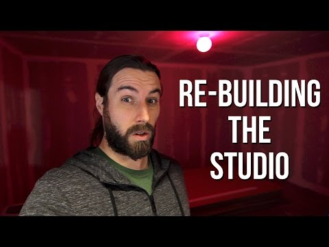 Channel Update... Re-Building The Studio!