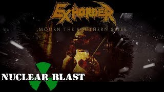 "EXHORDER - ""Mourn The Southern Skies"" OUT NOW (OFFICIAL TRAILER)"