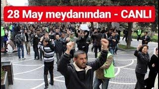 19 Oktyabr Mitinqi 28 May Meydani Canli Youtube