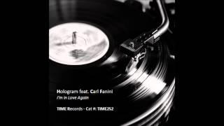 Hologram feat. Carl Fanini - I