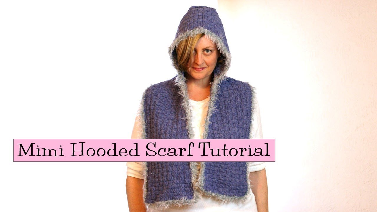 Mimi Hooded Scarf - YouTube