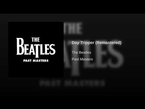Day Tripper (Remastered)