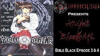 Anime Bloodbath: Bible Black Episode 3&4 Review
