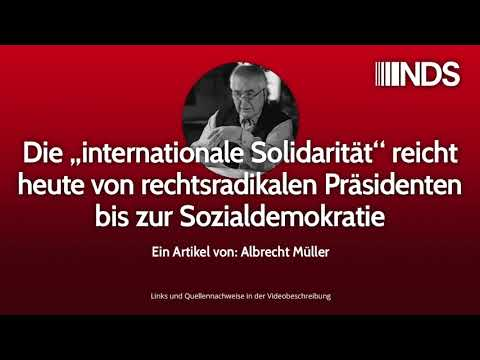 """Die """"internationale Solidarität"""" reicht heute von rechtsradikalen Präsidenten bis Sozialdemokratie"""