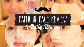 Faith in Face Review & Daily Skincare ♥ Thumbnail