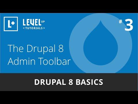 Drupal 8 Basics #3 - The Drupal 8 Admin Toolbar